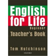 English for life Beginner TBCD(Tom Hutchinson)
