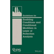 Guidelines for Enabling Conditions and Conditional Modifiers in Layer of Protection Analysis by Ccps