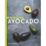 The Goodness of Avocado by Lucy Jessop