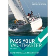 Pass Your Yachtmaster by David Fairhall