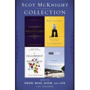 Scot McKnight Collection: Includes the Blue Parakeet, the Fellowship of Differents, King Jesus Gospel, and One.Life
