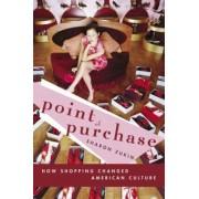 Point of Purchase by Sharon Zukin
