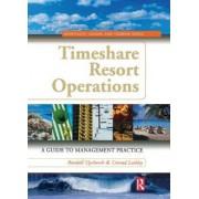 Timeshare Resort Operations by Randall Upchurch