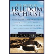 The Steps to Freedom in Christ: The Step-By-Step Guide to Freedom in Christ