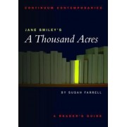 Jane Smiley's A Thousand Acres by Susan Farrell