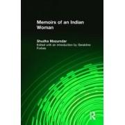 Memoirs of an Indian Woman by Shudha Mazumdar