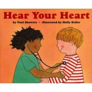 Hear Your Heart by Paul Showers