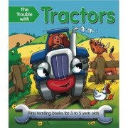 The Trouble with Tractors by Nicola Baxter