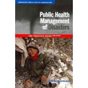Public Health Management of Disasters: The Practice Guide by Linda Young Landesman