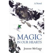 Magic in Our Hearts by Jeanne McCann