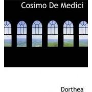 Cosimo de Medici by Dorthea