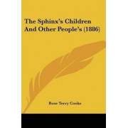 The Sphinx's Children and Other People's (1886) by Rose Terry Cooke