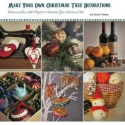 Make Your Own Christmas Tree Decorations by Susan Yeates