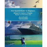 First Spanish Reader for Beginners Bilingual for Speakers of English by Maria Victoria De Stefano