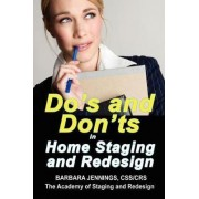 Do's and Don'ts in Home Staging and Redesign by Barbara Jean Jennings