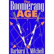 The Boomerang Age by Barbara A. Mitchell