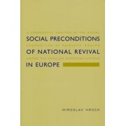Social Preconditions of National Revival in Europe by Miroslav Hroch