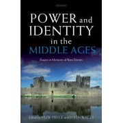 Power and Identity in the Middle Ages by Huw Pryce