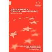 Policy Transfer in European Union Governance by David Dolowitz