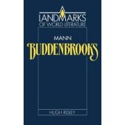 Mann: Buddenbrooks by Hugh Ridley