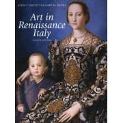 Art in Renaissance Italy by John T. Paoletti