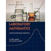 Laboratory Mathematics by Joe Bill Campbell