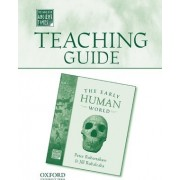 Teaching Guide to the Early Human World by Chair Department of Anthropology Peter Robertshaw