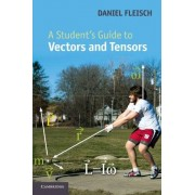 Fleisch A Student's Guide to Vectors and Tensors Paperback