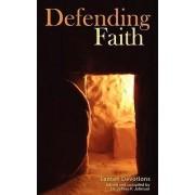 Defending Faith Lenten Devotions by Jeffrey P Johnson