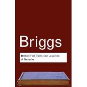 British Folk Tales and Legends by Katharine M. Briggs