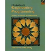 Introduction to Engineering Programming by James Paul Holloway