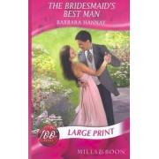The Bridesmaid's Best Man by Barbara Hannay