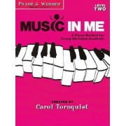 Music in Me, Level Two by Carol Tornquist