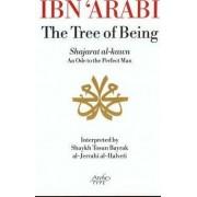 Ibn 'Arabi, the Tree of Being by Ibn Arabi