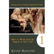 Dancing with Angels by Kevin Basconi