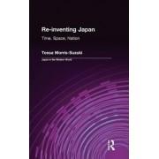 Re-Inventing Japan by Tessa Morris-Suzuki