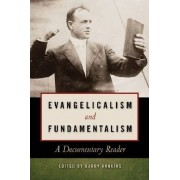 Evangelicalism and Fundamentalism by Barry Hankins