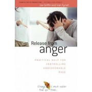 Release from Anger by Joe Griffin