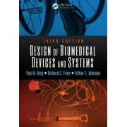 Design of Biomedical Devices and Systems, Third Edition by Paul H. King