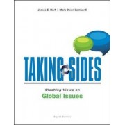 Taking Sides: Clashing Views on Global Issues by James E. Harf