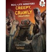 Creepy, Crawly Creatures by Matthew Rake