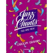 Jazz Chants Old and New: Student Book by Carolyn Graham