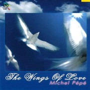 Michel Pepe - Wings of Heaven (0689973619121) (1 CD)
