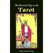 Pictorial Key to the Tarot by Professor Arthur Edward Waite