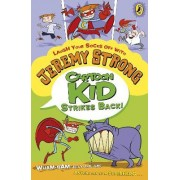 Cartoon Kid Strikes Back! by Jeremy Strong