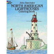 North American Lighthouses Coloring Book by John Batchelor