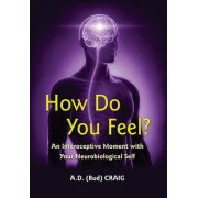 How Do You Feel? by A. D. Craig