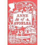 Anne of Avonlea by Montgomery