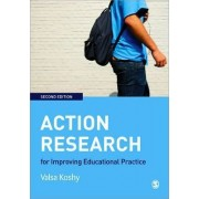Action Research for Improving Educational Practice by Valsa Koshy