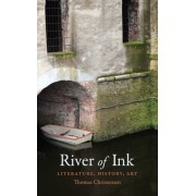 River of Ink: Literature, History, Art